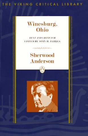 Winesburg, Ohio Text and Criticism  1996 (Revised) edition cover