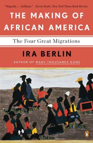 Making of African America The Four Great Migrations  2011 edition cover