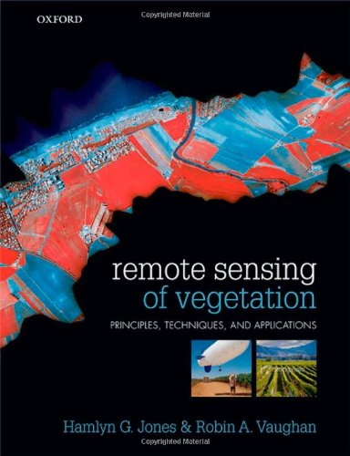 Remote Sensing of Vegetation Principles, Techniques, and Applications  2010 edition cover
