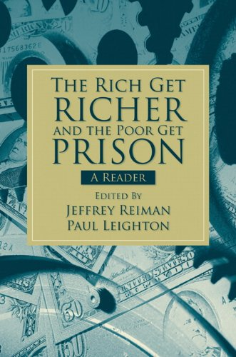 Rich Get Richer and the Poor Get Prison A Reader  2010 9780205661794 Front Cover