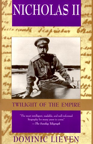 Nicholas II Twilight of the Empire N/A edition cover
