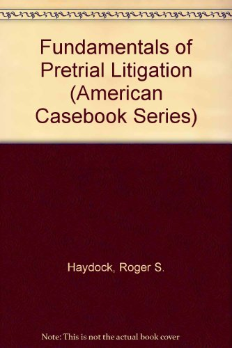 Fundamentals of Pre-Trial Litigation 3rd 1994 9780314040794 Front Cover