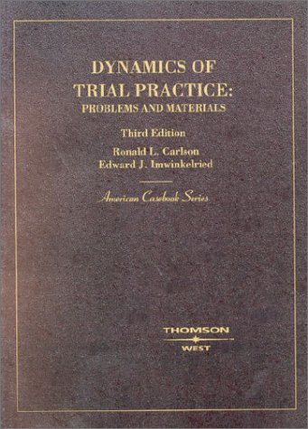 Dynamics of Trial Practice Problems and Materials 3rd 2002 (Revised) 9780314264794 Front Cover