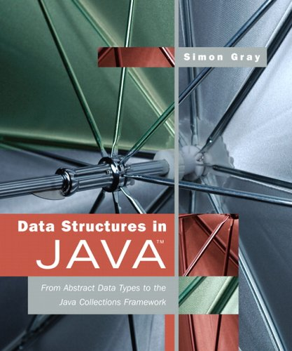 Data Structures in Java From Abstract Data Types to the Java Collections Framework  2007 edition cover