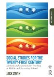 Social Studies for the Twenty-First Century Methods and Materials for Teaching in Middle and Secondary Schools 4th 2015 (Revised) edition cover