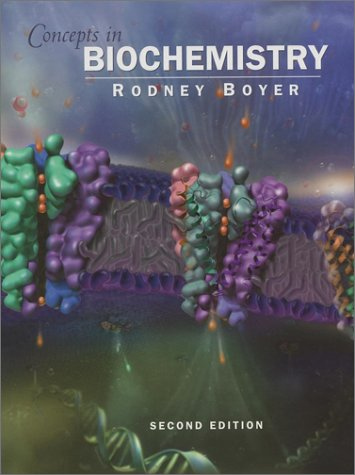 Concepts in Biochemistry With the Interactive Concepts in Biochemistry 2nd 2002 (Revised) edition cover