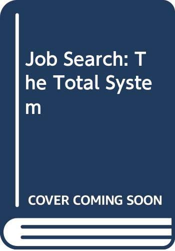 Job Search The Total System  1988 9780471600794 Front Cover