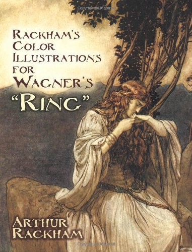 Rackham's Color Illustrations for Wagner's Ring   2010 edition cover