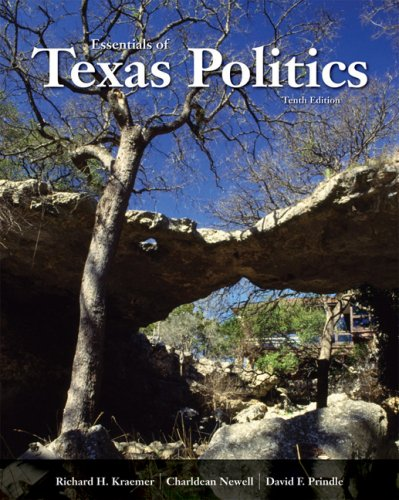 Essentials of Texas Politics  10th 2008 (Revised) edition cover