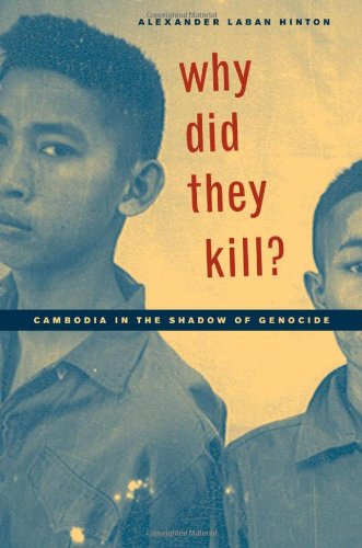 Why Did They Kill? Cambodia in the Shadow of Genocide  2004 edition cover