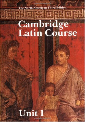 Cambridge Latin Course  3rd (Student Manual, Study Guide, etc.) edition cover
