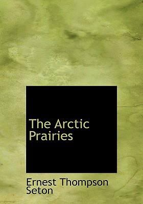 Arctic Prairies  2008 edition cover