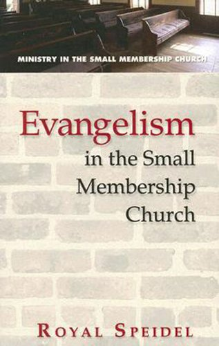 Evangelism in the Small Membership Church   2007 edition cover