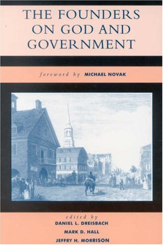 Founders on God and Government   2004 9780742522794 Front Cover