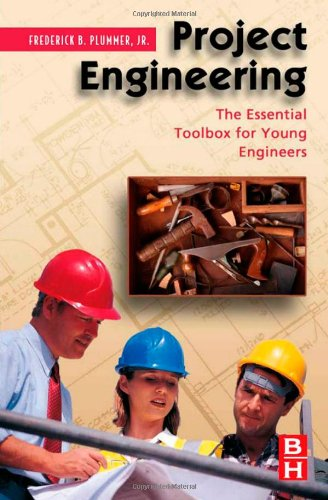 Project Engineering The Essential Toolbox for Young Engineers  2007 9780750682794 Front Cover