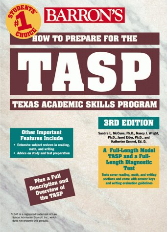 How to Prepare for the TASP - Texas Academic Skills Program  3rd 1999 9780764104794 Front Cover