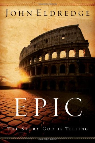 Epic The Story God Is Telling  2007 edition cover