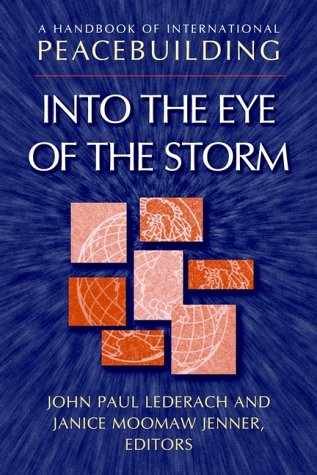 Handbook of International Peacebuilding Into the Eye of the Storm  2002 edition cover