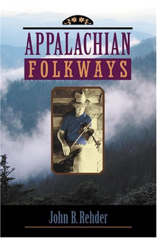 Appalachian Folkways   2004 9780801878794 Front Cover