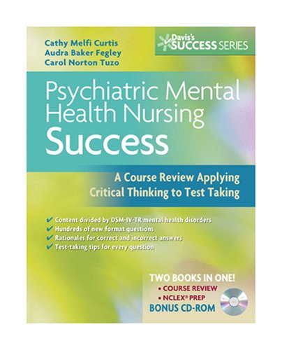 Psychiatric Mental Health Nursing Success A Course Review Applying Critical Thinking to Test Taking  2009 edition cover