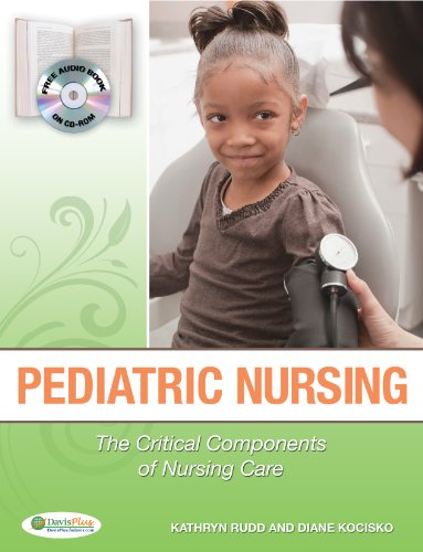 Pediatric Nursing The Critical Components of Nursing Care  2014 9780803621794 Front Cover