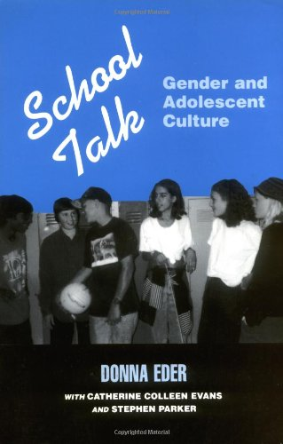 School Talk Gender and Adolescent Culture  1995 edition cover