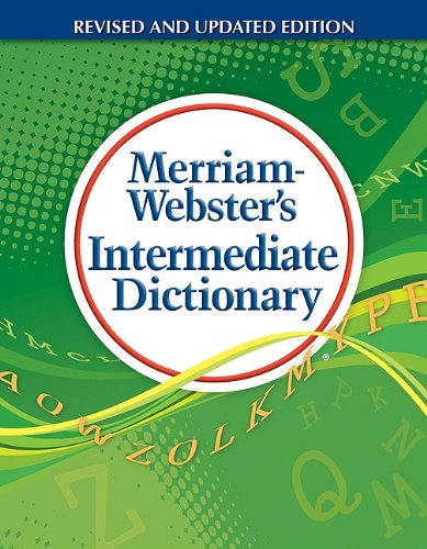 Merriam-Webster's Intermediate Dictionary   2011 9780877796794 Front Cover