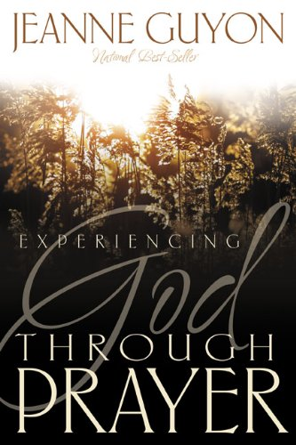 Experiencing God Through Prayer  2004 edition cover