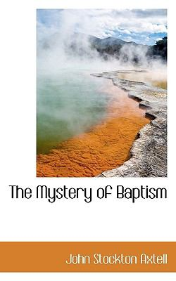 Mystery of Baptism N/A 9781113590794 Front Cover