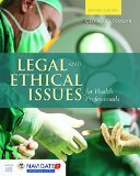 Legal and Ethical Issues for Health Professionals  4th 2016 edition cover