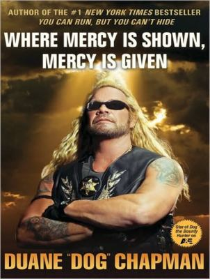 Where Mercy Is Shown, Mercy Is Given:  2010 9781400166794 Front Cover