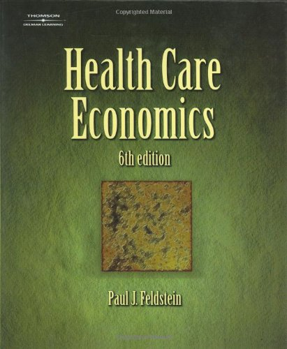 Health Care Economics  6th 2005 (Revised) 9781401859794 Front Cover