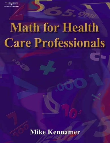 Math for Health Care Professionals   2005 9781401891794 Front Cover