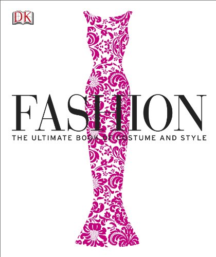 Fashion The Ultimate Book of Costume and Style  2012 9781405398794 Front Cover