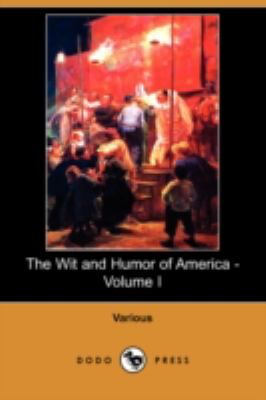 Wit and Humor of America - N/A 9781406573794 Front Cover