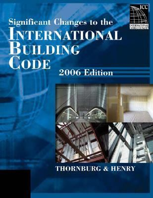 Significant Changes to the International Building Code 2006   2006 9781418028794 Front Cover