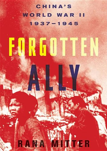 Forgotten Ally: China's World War II, 1937-1945  2013 edition cover