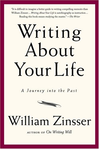 Writing about Your Life A Journey into the Past  2005 edition cover