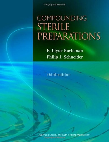 Compounding Sterile Preparations  3rd 2009 edition cover