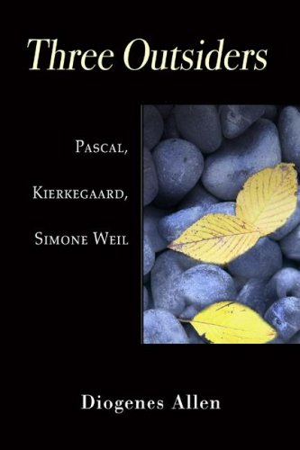 Three Outsiders Pascal, Kierkegaard, Simone Weil N/A edition cover