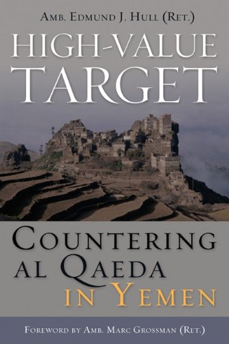 High-Value Target Countering Al Qaeda in Yemen  2011 edition cover