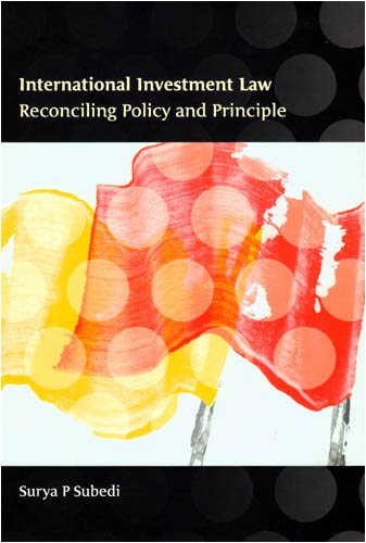 International Investment Law Reconciling Policy and Principle  2008 edition cover
