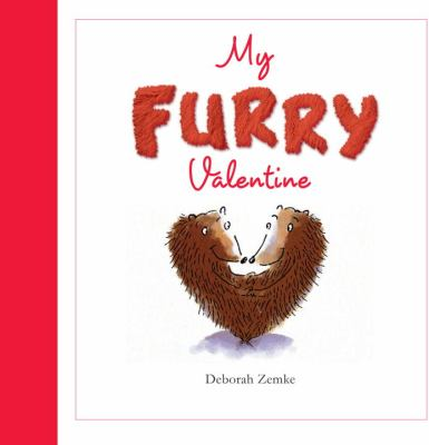 My Furry Valentine   2010 9781934706794 Front Cover
