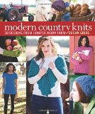 Knits from Juniper Moon Farm 30 Fresh Designs Celebrating Modern Country Style  2014 9781936096794 Front Cover