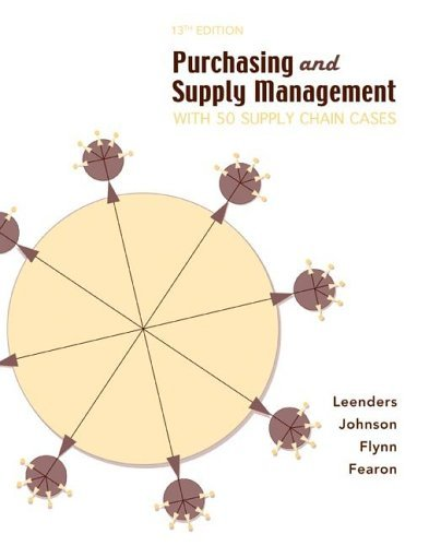 Purchasing and Supply Management With 50 Supply Chain Cases 13th 2006 (Revised) edition cover