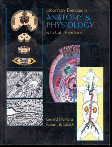 Anatomy and Physiology with Cat Dissection  5th 1996 (Lab Manual) edition cover