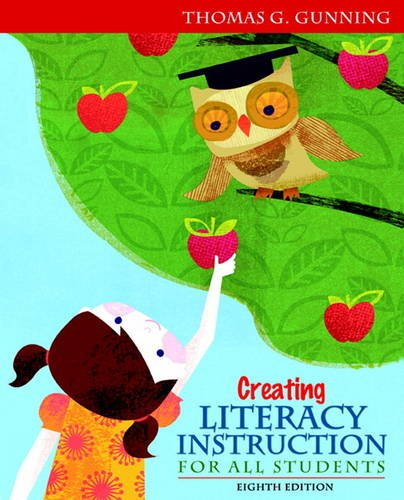 Creating Literacy Instruction for All Students  8th 2013 (Revised) edition cover