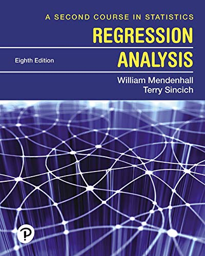 A Second Course in Statistics: Regression Analysis  2019 9780135163795 Front Cover