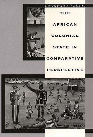 African Colonial State in Comparative Perspective   1997 edition cover