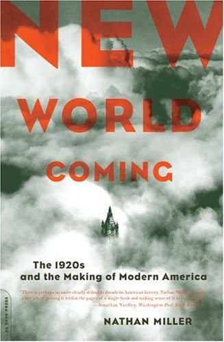 New World Coming The 1920s and the Making of Modern America  2004 edition cover